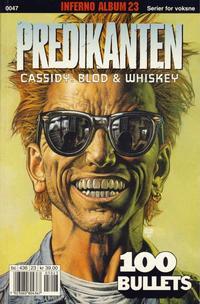 Cover Thumbnail for Inferno album (Bladkompaniet / Schibsted, 1997 series) #23 - Predikanten - 100 Bullets