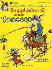 Cover Thumbnail for Iznogood (Hjemmet / Egmont, 1977 series) #5 - En god gulrot til onde Iznogood