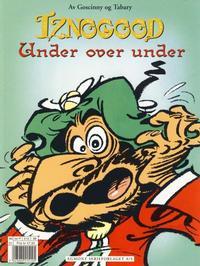 Cover Thumbnail for Iznogood (Hjemmet / Egmont, 1998 series) #4 - Under over under