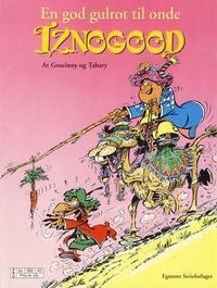 Cover Thumbnail for Iznogood (Hjemmet / Egmont, 1998 series) #5 - En god gulrot til onde Iznogood