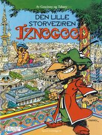 Cover for Iznogood (Hjemmet / Egmont, 1998 series) #10 - Den lille storveziren Iznogood
