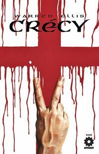 Cover Thumbnail for Warren Ellis Crécy (Avatar Press, 2007 series)