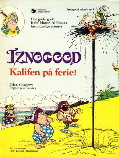 Cover for Iznogood (Hjemmet / Egmont, 1977 series) #1 - Kalifen på ferie!