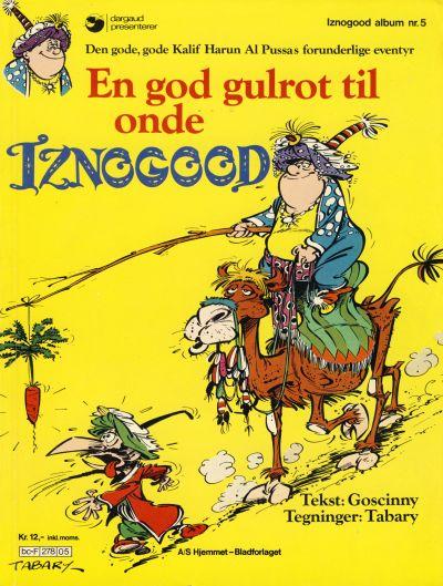 Cover for Iznogood (Hjemmet / Egmont, 1977 series) #5 - En god gulrot til onde Iznogood