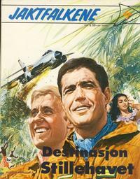 Cover Thumbnail for Jaktfalkene (Nordisk Forlag, 1973 series) #4 - Destinasjon Stillehavet