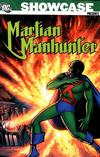 Cover for Showcase Presents: Martian Manhunter (DC, 2007 series) #1