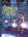 Cover for Valérian (Dargaud éditions, 1970 series) #17 - L'Orphelin des astres
