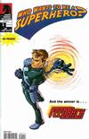 Cover for Who Wants to Be a Superhero? (Dark Horse, 2007 series) #1