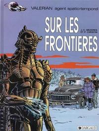 Cover Thumbnail for Valérian (Dargaud, 1970 series) #13 - Sur les frontières