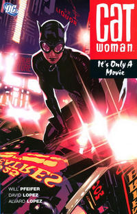 Cover Thumbnail for Catwoman: It's Only a Movie (DC, 2007 series)