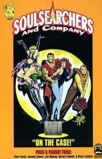 Cover Thumbnail for Soulsearchers and Company (Claypool Comics, 1996 series) #[1] - On the Case