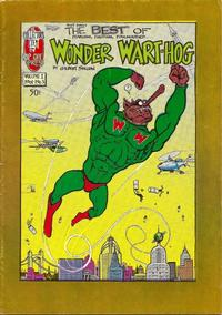 Cover Thumbnail for (Not Only) The Best of Wonder Wart-Hog (Rip Off Press, 1973 series) #1