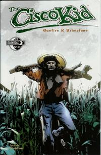 Cover Thumbnail for O. Henry's The Cisco Kid: Gunfire & Brimstone (Moonstone, 2005 series) #2