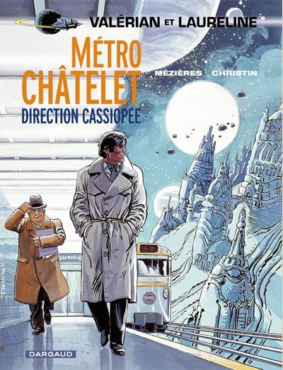 Cover for Valérian (Dargaud, 1970 series) #9 - Métro Châtelet direction Cassiopée