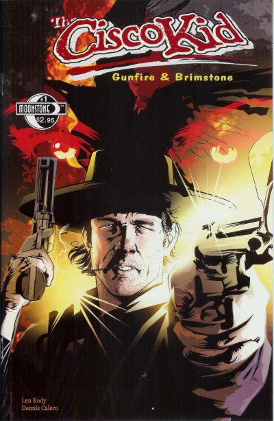 Cover for O. Henry's The Cisco Kid: Gunfire & Brimstone (Moonstone, 2005 series) #1