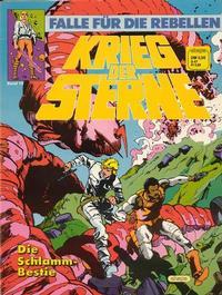 Cover Thumbnail for Krieg der Sterne (Egmont Ehapa, 1979 series) #16 - Die Schlamm-Bestie - Falle für die Rebellen