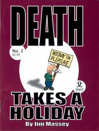 Cover Thumbnail for Death Takes a Holiday (Varmint Press, 2003 series) #2
