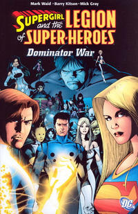 Cover Thumbnail for Supergirl and the Legion of Super-Heroes: Dominator War (DC, 2007 series)