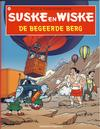 Cover Thumbnail for Suske en Wiske (1967 series) #244 - De begeerde berg [Herdruk 2008]