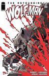 Cover for The Astounding Wolf-Man (Image, 2007 series) #2