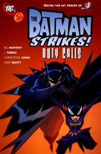 Cover Thumbnail for The Batman Strikes!: Duty Calls (DC, 2007 series)