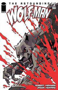 Cover Thumbnail for The Astounding Wolf-Man (Image, 2007 series) #2