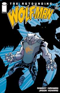Cover Thumbnail for The Astounding Wolf-Man (Image, 2007 series) #3