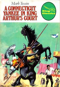 Cover Thumbnail for King Classics (King Features, 1977 series) #1 - A Connecticut Yankee in King Arthur's Court