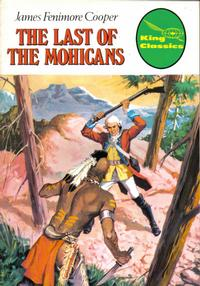 Cover for King Classics (King Features, 1977 series) #2 - The Last of the Mohicans