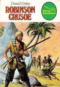 Cover Thumbnail for King Classics (King Features, 1977 series) #6 - Robinson Crusoe