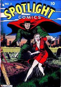 Cover Thumbnail for Spotlight Comics (Chesler / Dynamic, 1944 series) #3