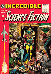 Cover Thumbnail for Incredible Science Fiction (EC, 1955 series) #32