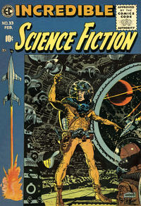 Cover Thumbnail for Incredible Science Fiction (EC, 1955 series) #33