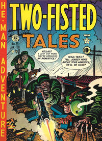 Cover Thumbnail for Two-Fisted Tales (EC, 1950 series) #25