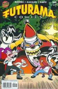 Cover Thumbnail for Bongo Comics Presents Futurama Comics (Bongo, 2000 series) #40