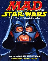 Cover Thumbnail for Mad About Star Wars (Random House, 2007 series)