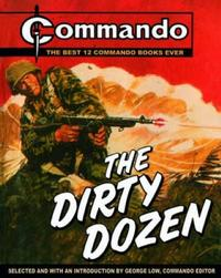 Cover Thumbnail for Commando: The Dirty Dozen (Carlton Publishing Group, 2005 series)