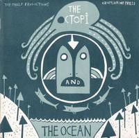 Cover Thumbnail for The Octopi and the Ocean (Top Shelf, 2004 series)