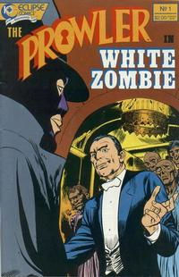 Cover Thumbnail for The Prowler in White Zombie (Eclipse, 1988 series) #1
