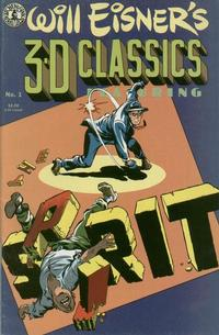 Cover Thumbnail for Will Eisner's 3-D Classics featuring The Spirit (Kitchen Sink Press, 1985 series) #1