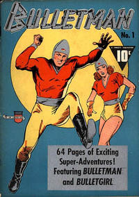 Cover Thumbnail for Bulletman (Fawcett, 1941 series) #1
