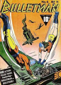 Cover Thumbnail for Bulletman (Fawcett, 1941 series) #6
