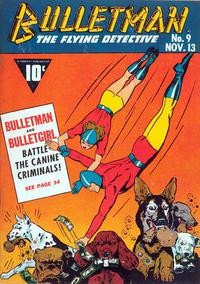 Cover Thumbnail for Bulletman (Fawcett, 1941 series) #9