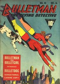 Cover Thumbnail for Bulletman (Fawcett, 1941 series) #10