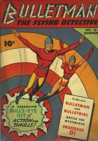 Cover Thumbnail for Bulletman (Fawcett, 1941 series) #15