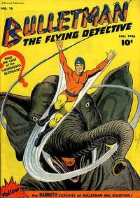 Cover Thumbnail for Bulletman (Fawcett, 1941 series) #16