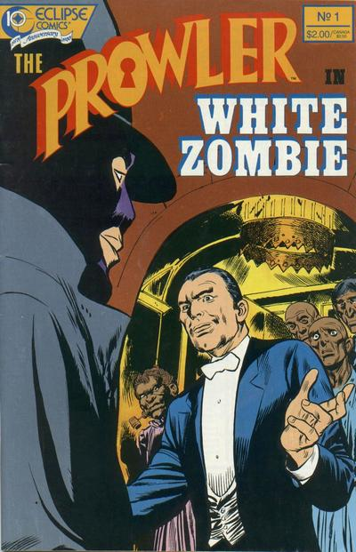 Cover for The Prowler in White Zombie (Eclipse, 1988 series) #1