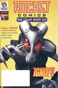 Cover Thumbnail for Rocket Comics: Ignite [Free Comic Book Day] (Dark Horse, 2003 series) #1