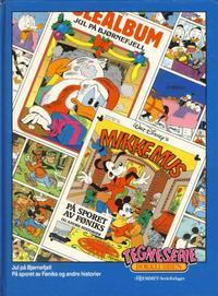 Cover Thumbnail for Tegneseriebokklubben (Hjemmet / Egmont, 1985 series) #46 - Jul på Bjørnefjell; På sporet av Føniks og andre historier