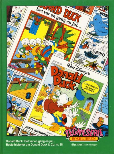 Cover for Tegneseriebokklubben (Hjemmet / Egmont, 1985 series) #59 - Beste historier om Donald Duck & Co. nr. 38; Donald Duck: Det var en gang en jul